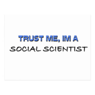 Confíe en que yo es científico social postal
