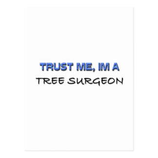 Confíe en que yo es cirujano de árbol postales