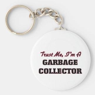 Confíe en que yo es colector de basura llaveros