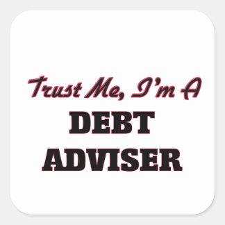 Confíe en que yo es consejero de la deuda pegatina cuadrada
