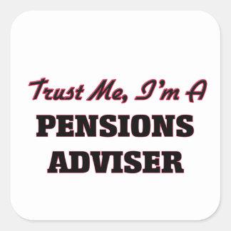 Confíe en que yo es consejero de las pensiones calcomanias cuadradas
