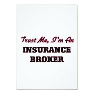 Confíe en que yo es corredor de seguros invitación 12,7 x 17,8 cm