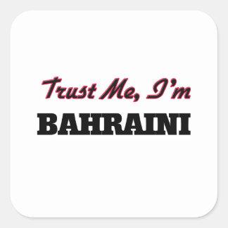 Confíe en que yo es de Bahrein Calcomanía Cuadradas Personalizadas