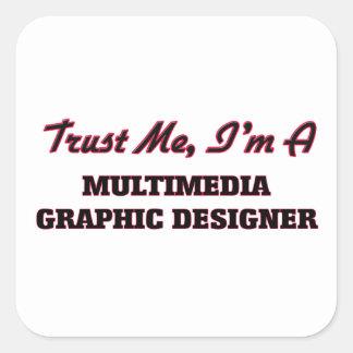 Confíe en que yo es diseñador gráfico de las pegatina cuadrada