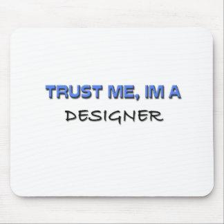 Confíe en que yo es diseñador tapete de raton