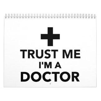 Confíe en que yo es doctor calendarios