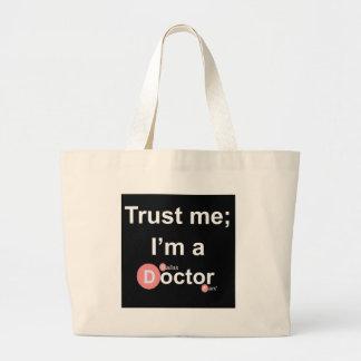Confíe en que yo es doctor de a (Dallas) (fan) Bolsa Tela Grande