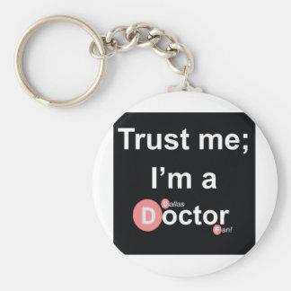 Confíe en que yo es doctor de a (Dallas) (fan) Llavero Redondo Tipo Pin