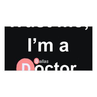 Confíe en que yo es doctor de a (Dallas) (fan) Tarjetas Personales