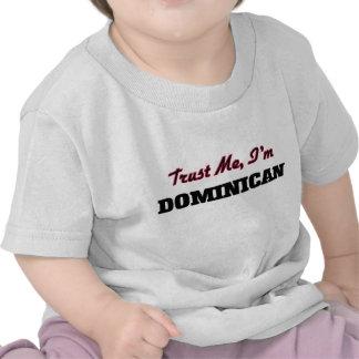 Confíe en que yo es dominicano camiseta