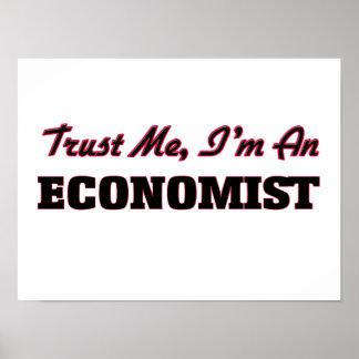 Confíe en que yo es economista póster