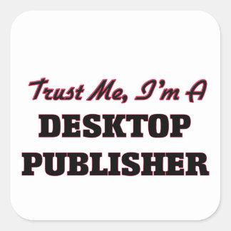 Confíe en que yo es editor de escritorio colcomanias cuadradas
