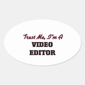 Confíe en que yo es editor de vídeo pegatinas oval personalizadas
