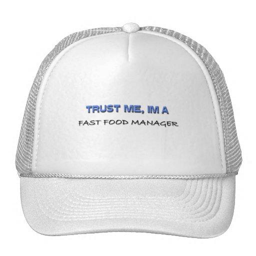 Confíe en que yo es encargado de los alimentos de  gorra