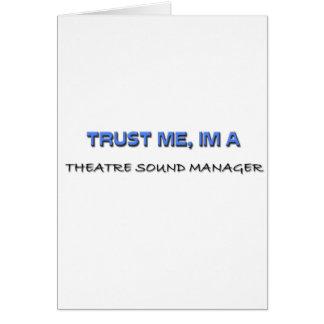 Confíe en que yo es encargado del sonido del teatr tarjetón