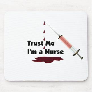 Confíe en que yo es enfermera alfombrilla de ratones