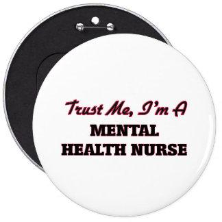 Confíe en que yo es enfermera de salud mental