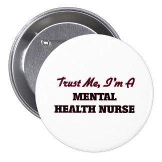 Confíe en que yo es enfermera de salud mental pins