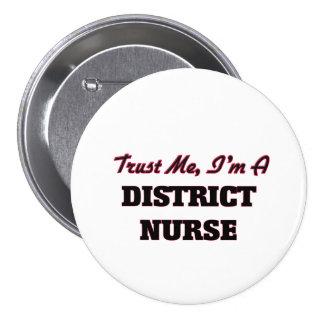 Confíe en que yo es enfermera del distrito pin