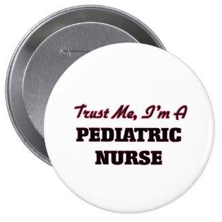 Confíe en que yo es enfermera pediátrica pin