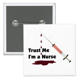 Confíe en que yo es enfermera pin