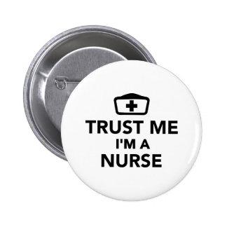 Confíe en que yo es enfermera