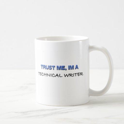 Confíe en que yo es escritor técnico tazas de café