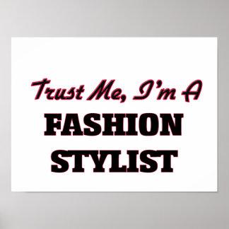 Confíe en que yo es estilista de la moda posters