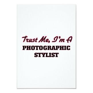 Confíe en que yo es estilista fotográfico invitación 8,9 x 12,7 cm