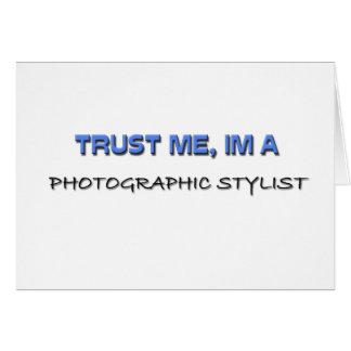 Confíe en que yo es estilista fotográfico tarjeta