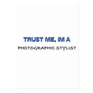Confíe en que yo es estilista fotográfico postal
