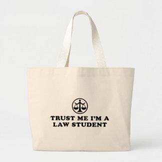 Confíe en que yo es estudiante de Derecho Bolsa Tela Grande
