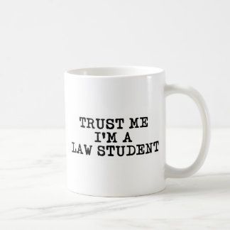 Confíe en que yo es estudiante de Derecho Taza De Café