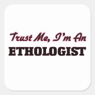 Confíe en que yo es etólogo colcomanias cuadradas