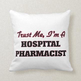 Confíe en que yo es farmacéutico del hospital almohada