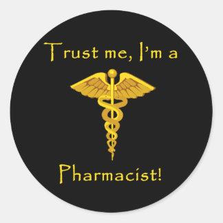 Confíe en que yo es farmacéutico pegatina redonda