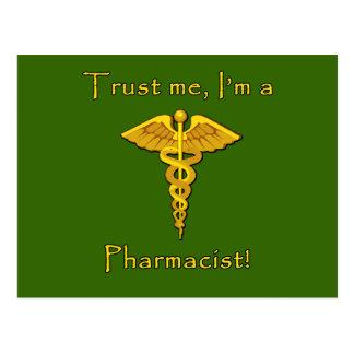 Confíe en que yo es farmacéutico tarjetas postales