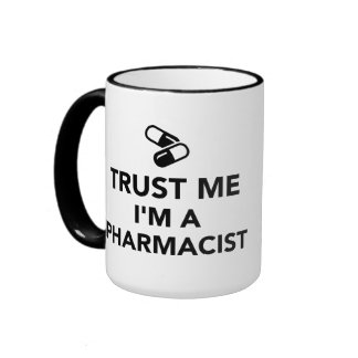 Confíe en que yo es farmacéutico taza a dos colores