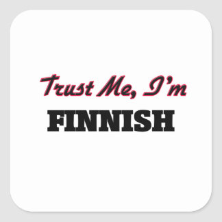 Confíe en que yo es finlandés colcomanias cuadradas