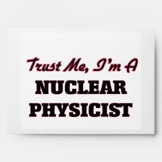 Confíe en que yo es físico nuclear