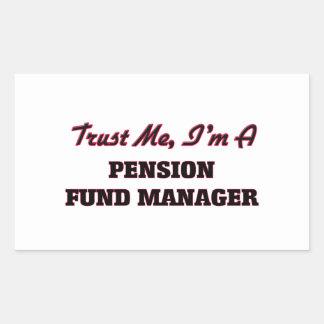 Confíe en que yo es gestor de fondos de inversión pegatina rectangular