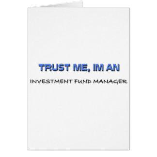 Confíe en que yo es gestor de fondos de inversión tarjetón