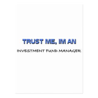 Confíe en que yo es gestor de fondos de inversión tarjeta postal