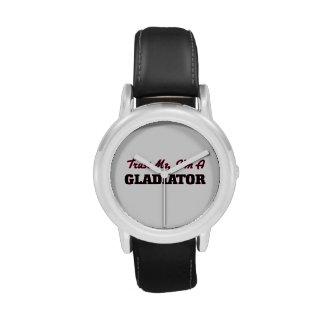 Confíe en que yo es gladiador relojes de pulsera