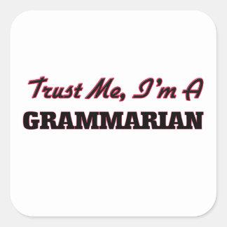 Confíe en que yo es gramático colcomanias cuadradass