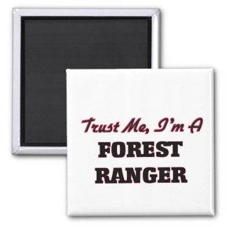 Confíe en que yo es guardabosques del bosque iman de nevera