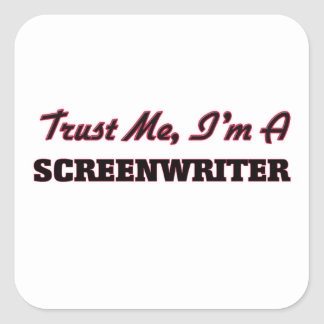 Confíe en que yo es guionista pegatina cuadrada