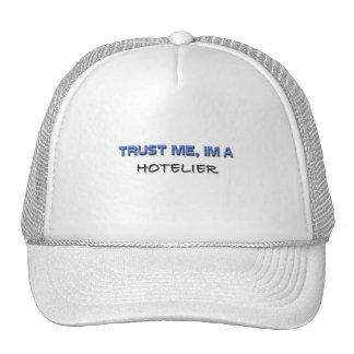Confíe en que yo es hotelero gorros