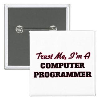 Confíe en que yo es informático pins