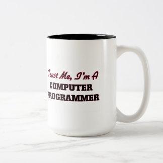 Confíe en que yo es informático tazas